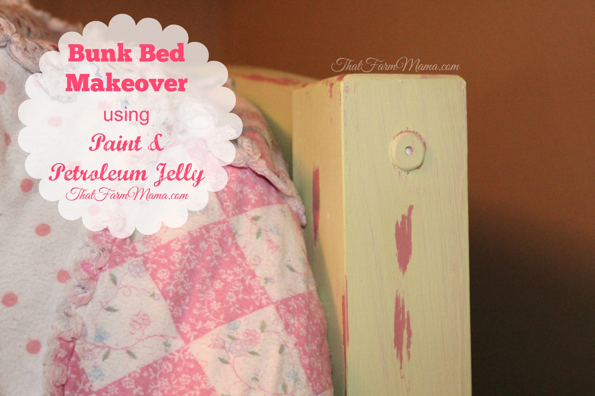Bunk Bed Makeover Using Paint and Petroleum Jelly