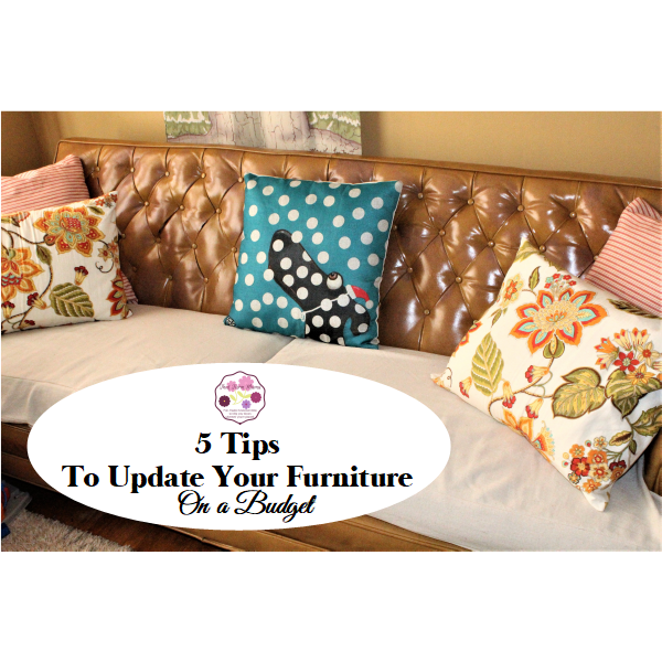 5 Tips to Update Your Furniture on a Budget